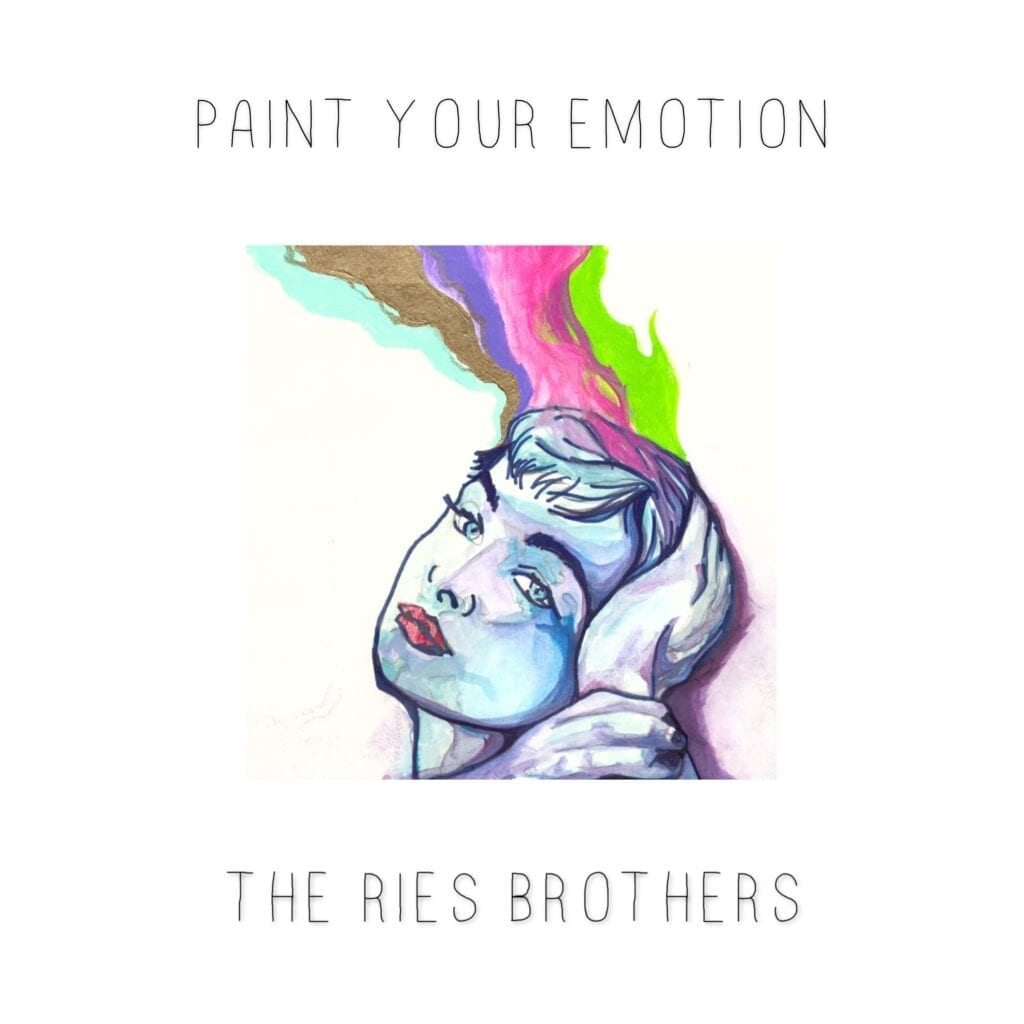 The Ries Brothers - Paint Your Emotion cover art
